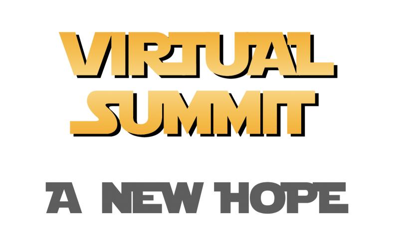 Virtual Summit 5 | A New Hope
